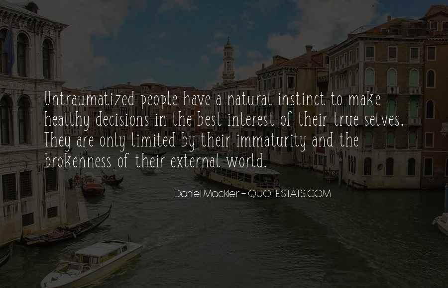Best Immaturity Quotes #1377513