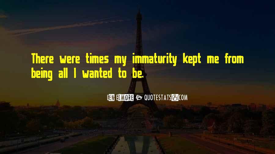 Best Immaturity Quotes #195382