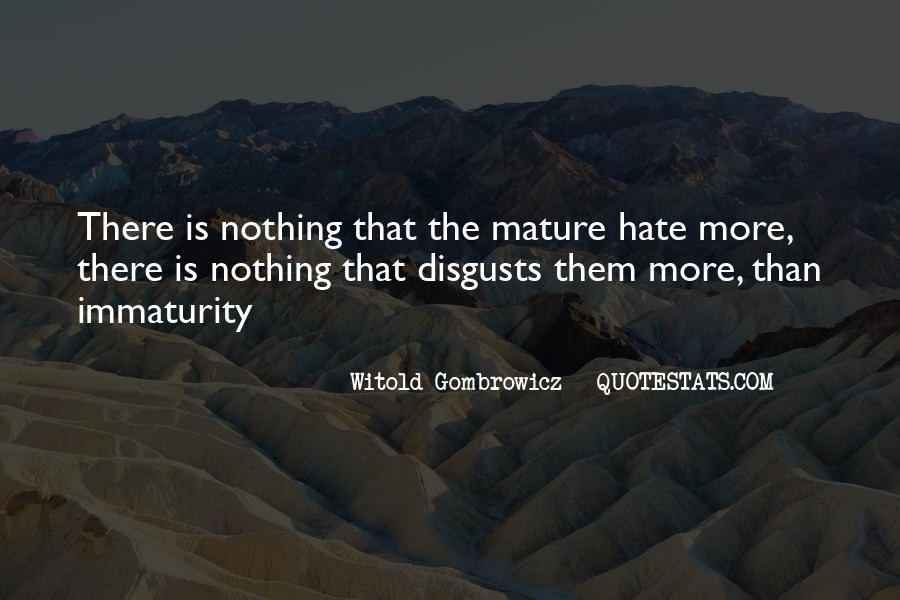 Best Immaturity Quotes #432779
