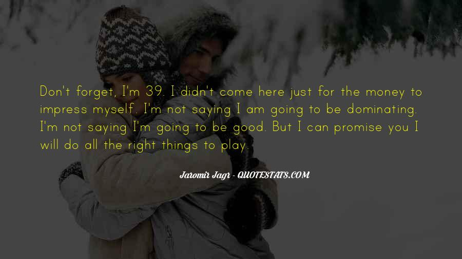 Best Jagr Quotes #550983