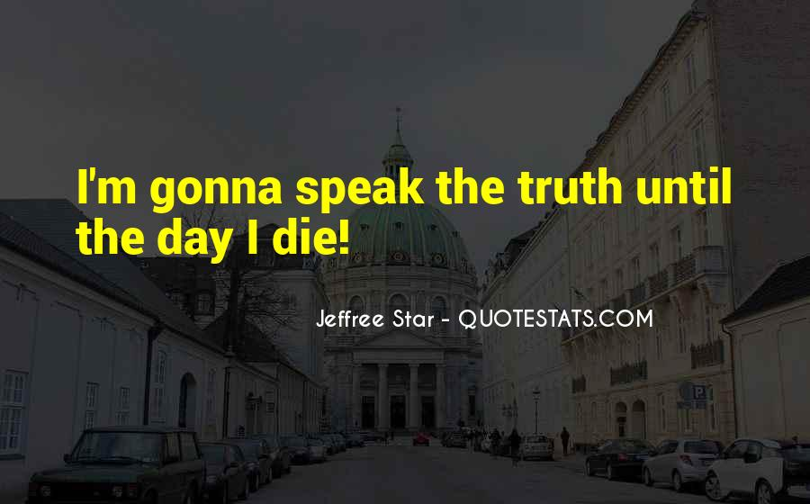 Best Jeffree Star Quotes #1521146
