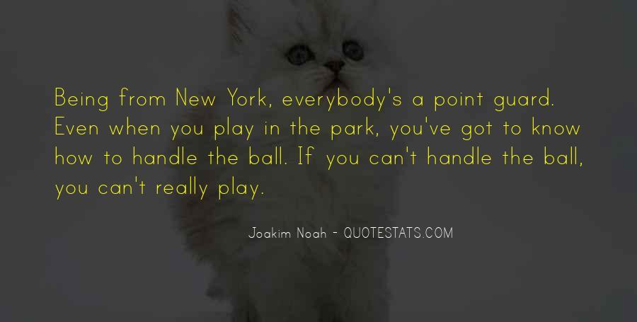 Best Joakim Noah Quotes #1132834