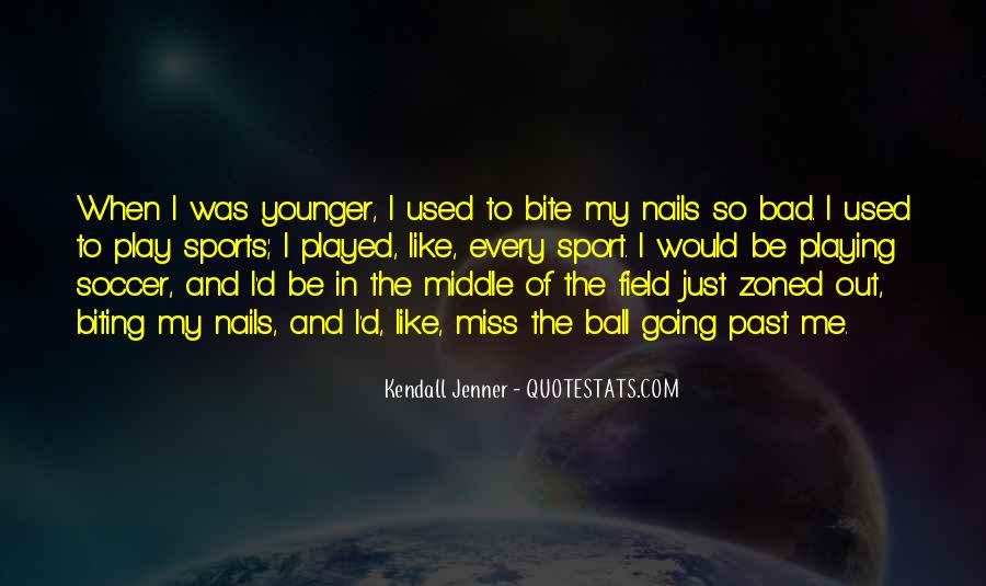 Best Kendall Jenner Quotes #174229