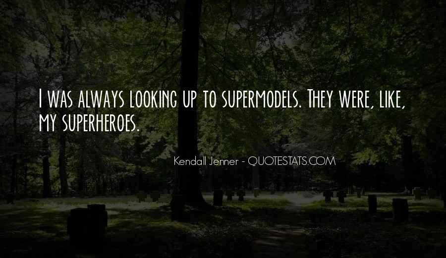 Best Kendall Jenner Quotes #286310