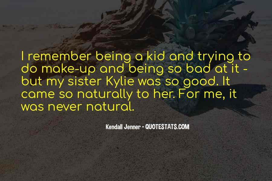 Best Kendall Jenner Quotes #543633