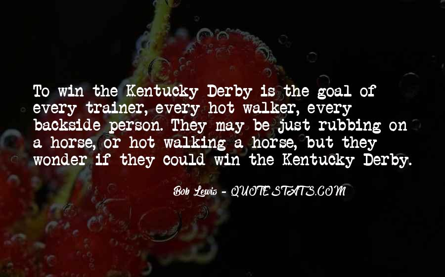 Best Kentucky Derby Quotes #1465213