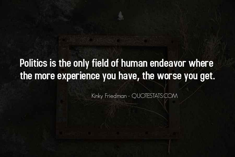 Best Kinky Friedman Quotes #1017713