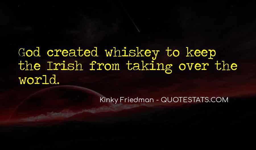Best Kinky Friedman Quotes #1049930