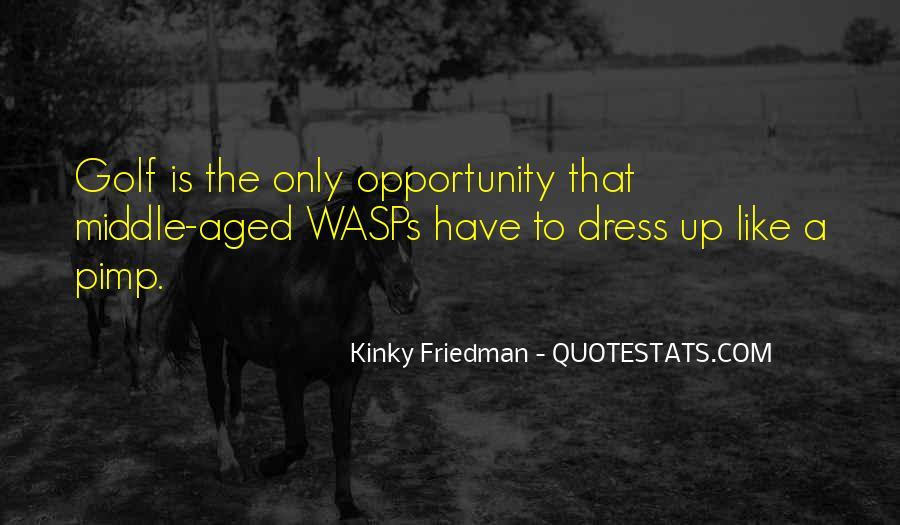 Best Kinky Friedman Quotes #1144112