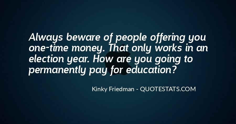 Best Kinky Friedman Quotes #1257349