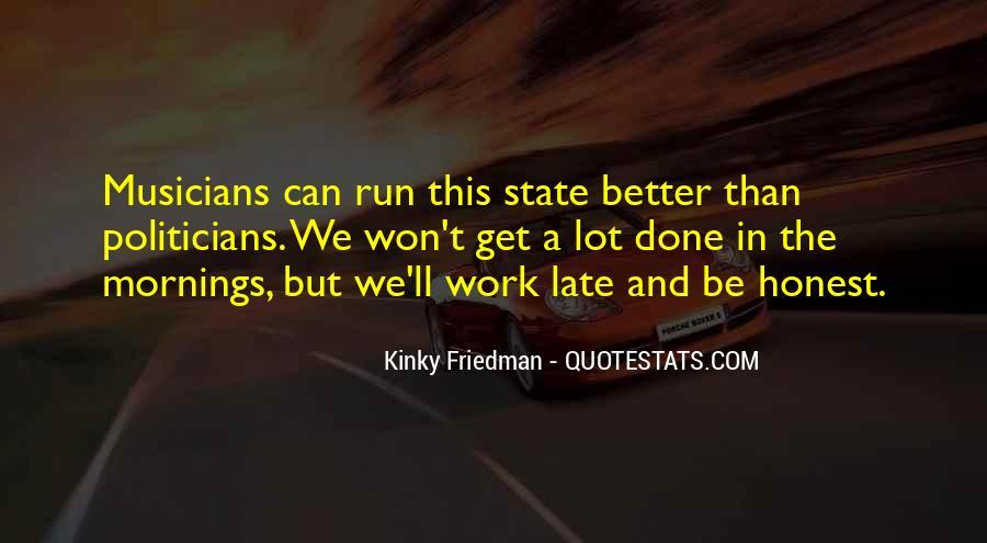 Best Kinky Friedman Quotes #1259158