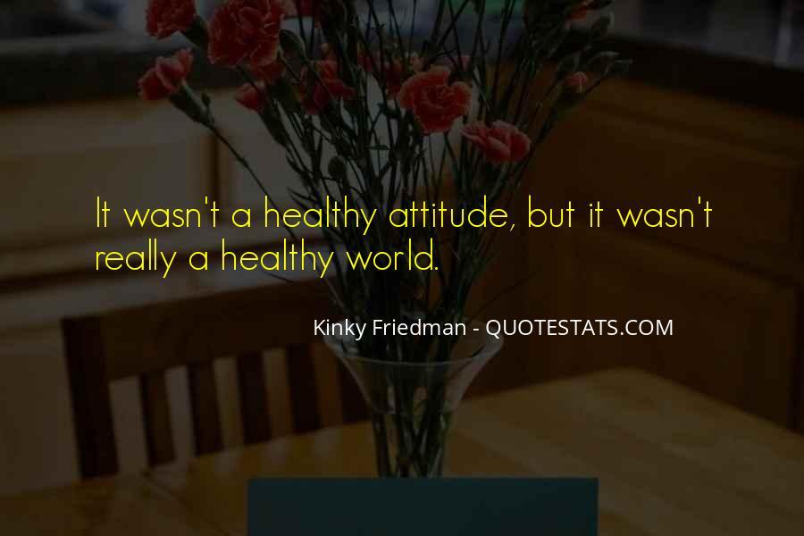 Best Kinky Friedman Quotes #1277058