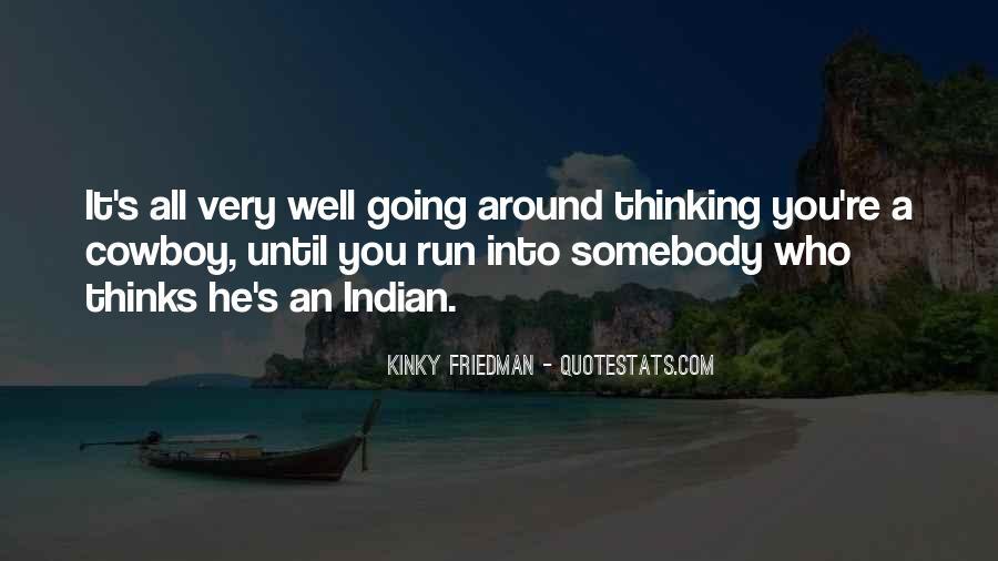 Best Kinky Friedman Quotes #278511