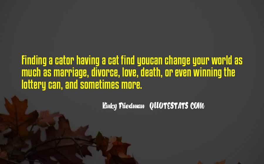 Best Kinky Friedman Quotes #284650