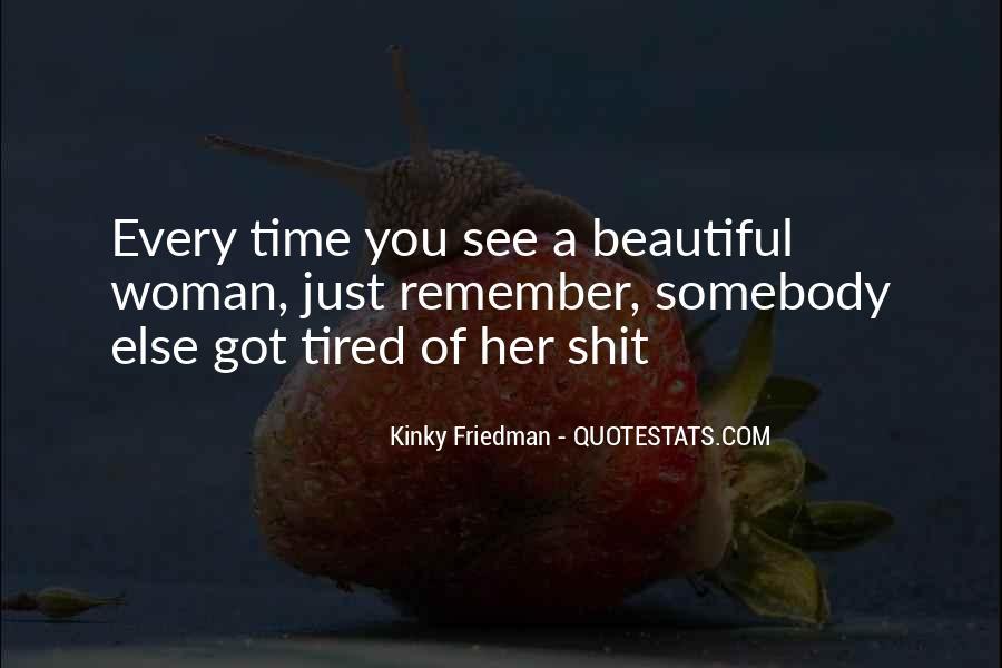 Best Kinky Friedman Quotes #355121