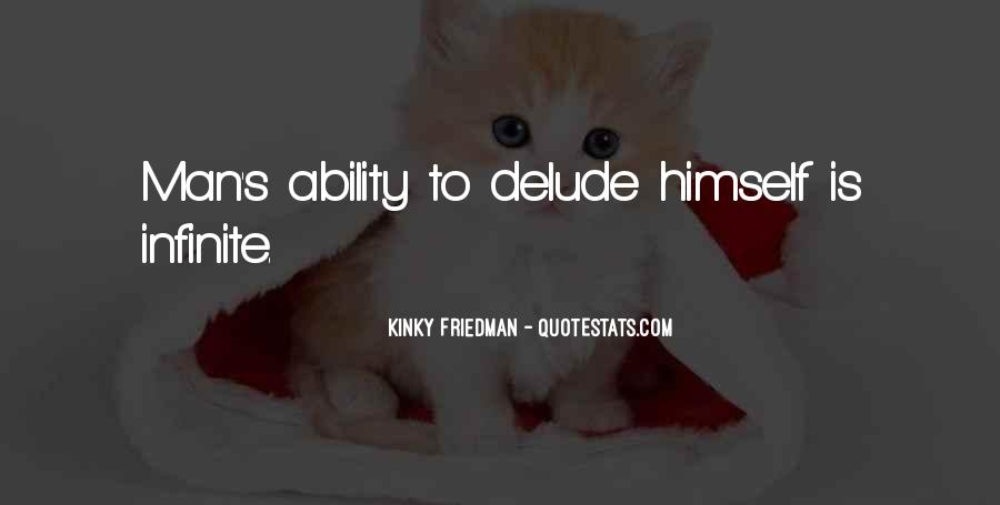 Best Kinky Friedman Quotes #428565