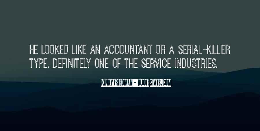 Best Kinky Friedman Quotes #504375