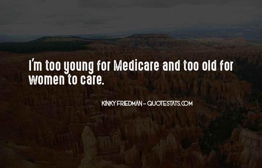Best Kinky Friedman Quotes #536555