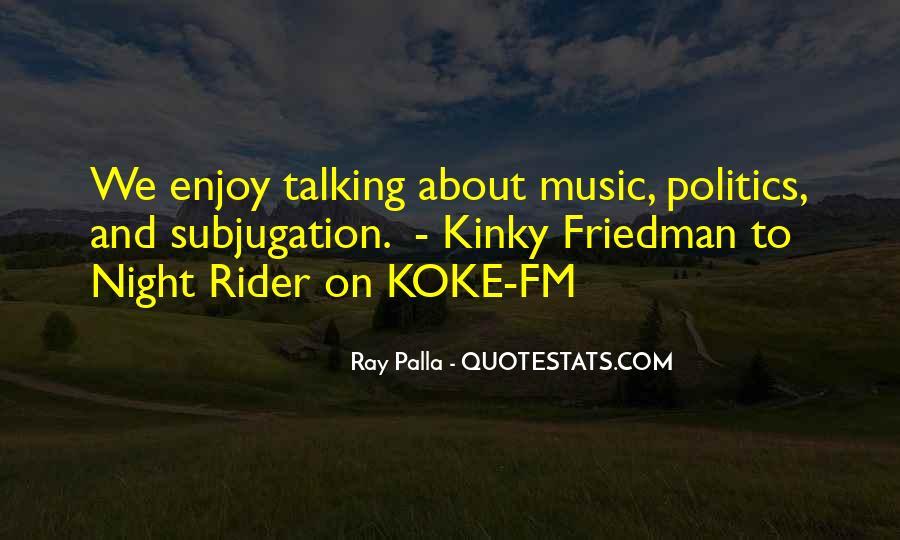 Best Kinky Friedman Quotes #679324