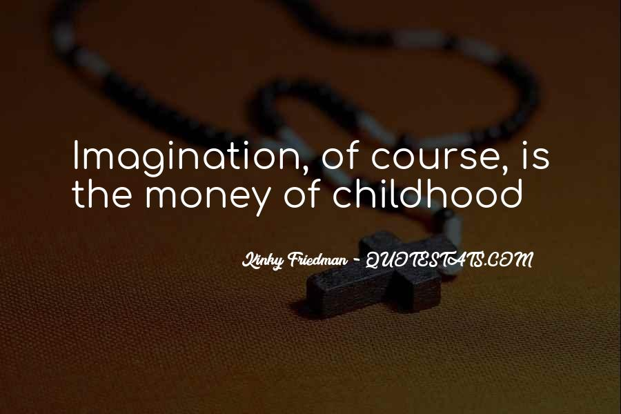 Best Kinky Friedman Quotes #686439