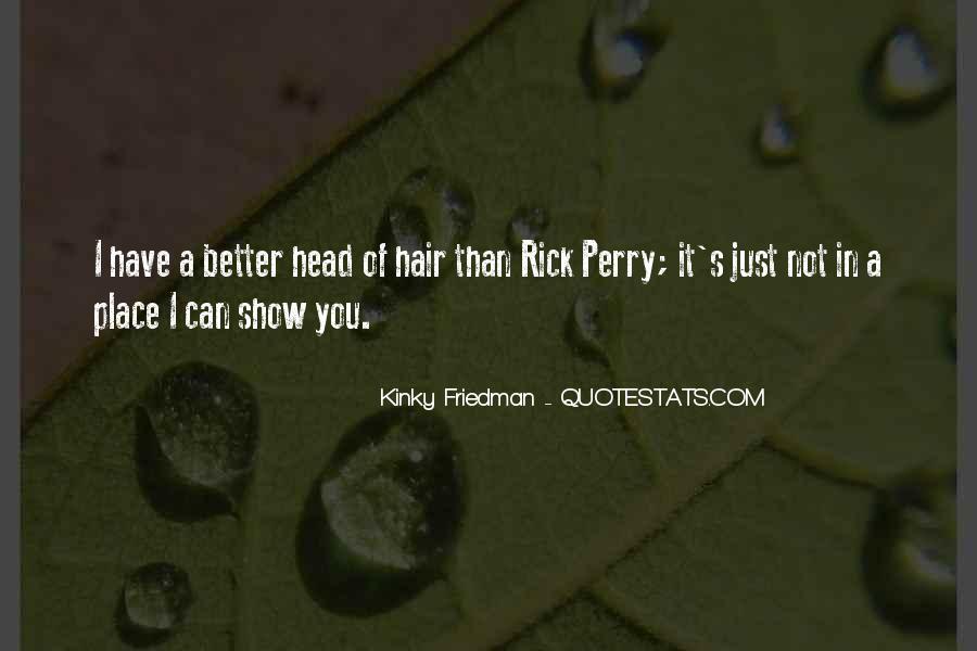 Best Kinky Friedman Quotes #826829