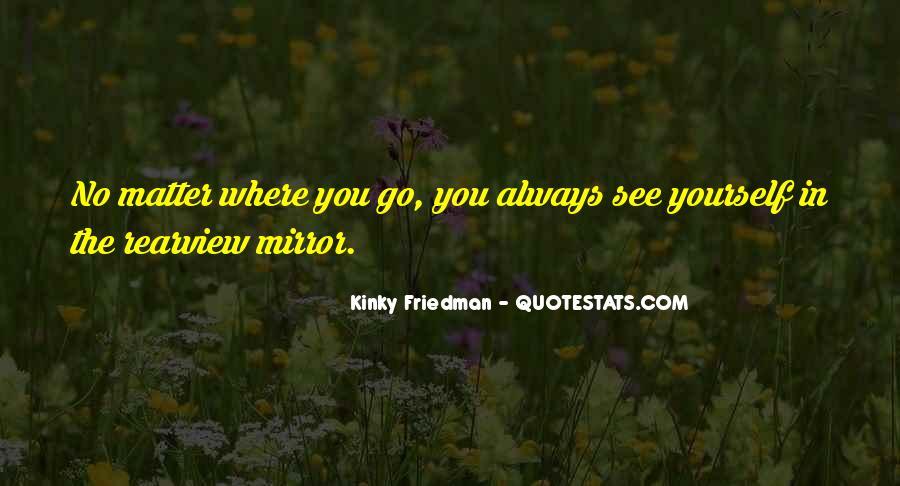 Best Kinky Friedman Quotes #850164