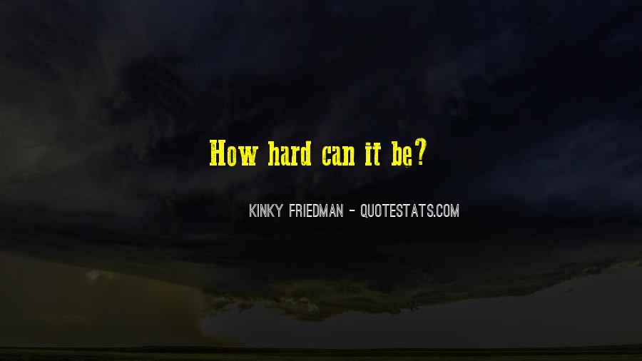 Best Kinky Friedman Quotes #91624