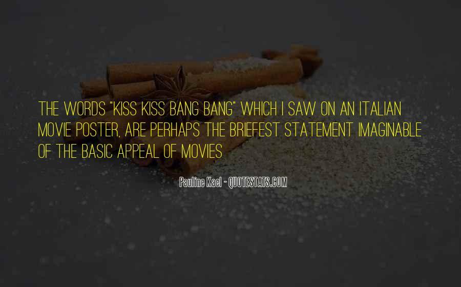 Best Kiss Kiss Bang Bang Quotes #258264