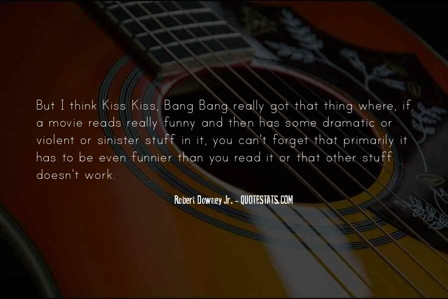 Best Kiss Kiss Bang Bang Quotes #65743