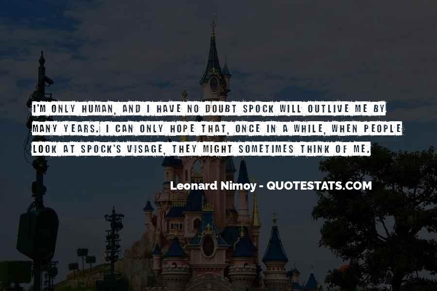 Best Leonard Nimoy Spock Quotes #1856285