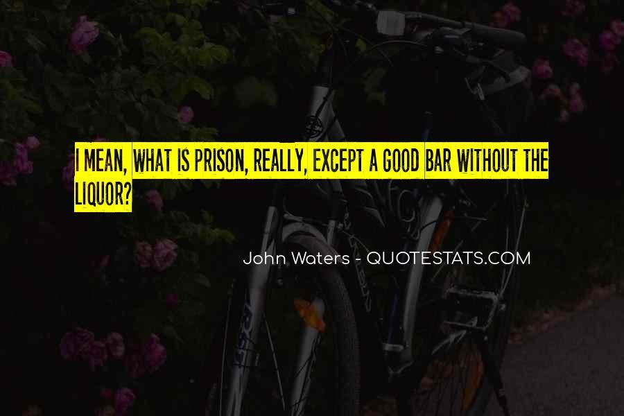 Best Liquor Quotes #109458