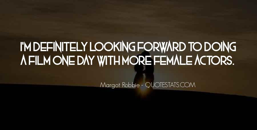 Best Looking Forward Quotes #149346
