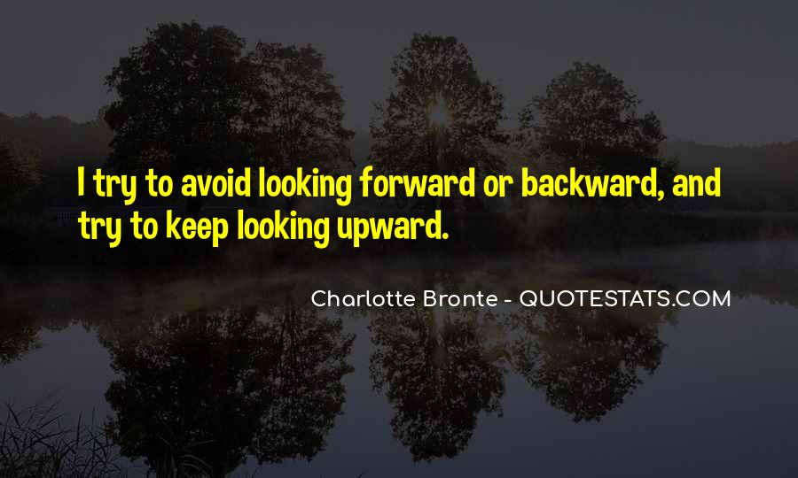 Best Looking Forward Quotes #62351