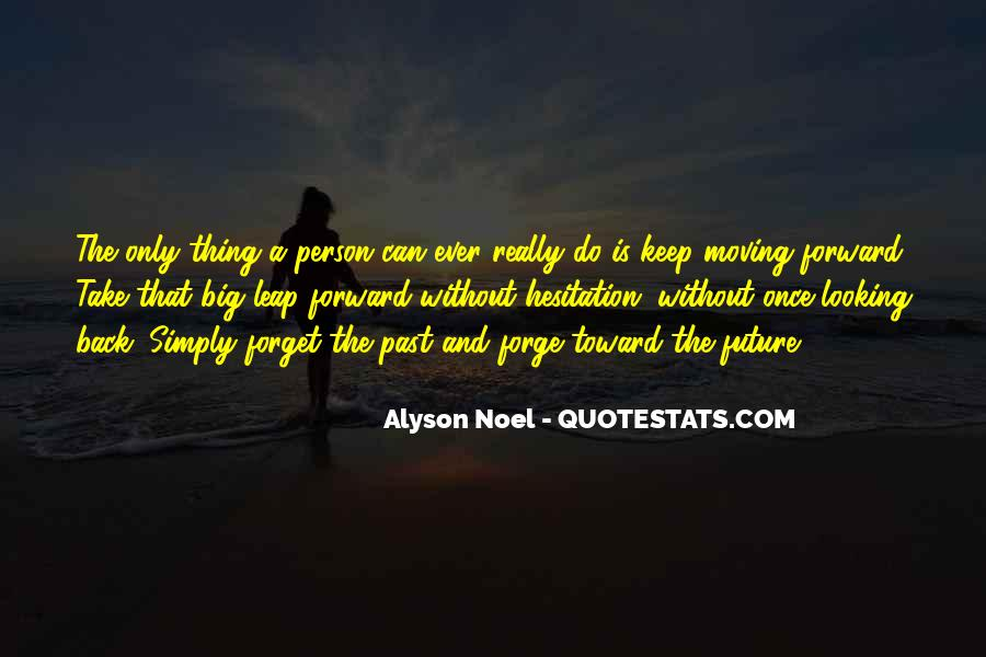 Best Looking Forward Quotes #6393