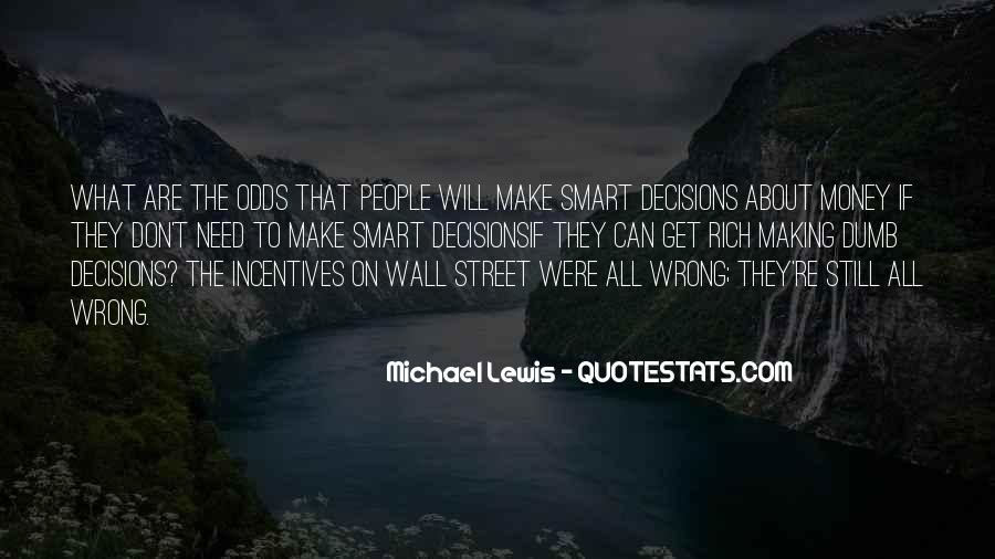 Quotes About Making Wrong Decisions #1195994