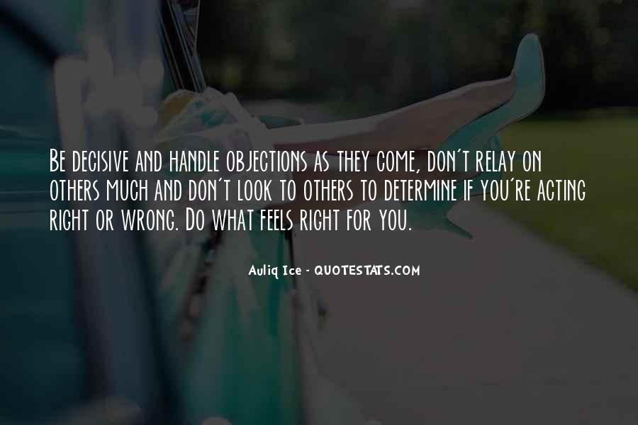 Quotes About Making Wrong Decisions #1451028