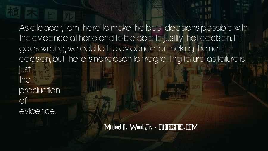 Quotes About Making Wrong Decisions #1814976
