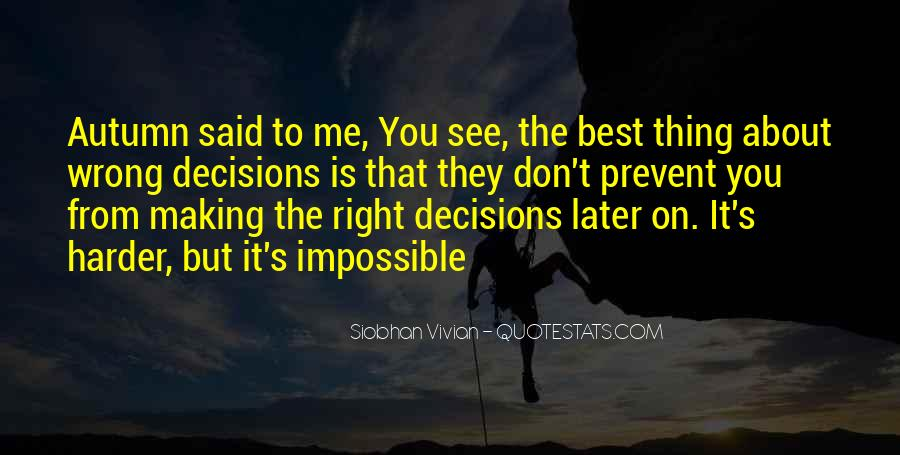 Quotes About Making Wrong Decisions #1821407