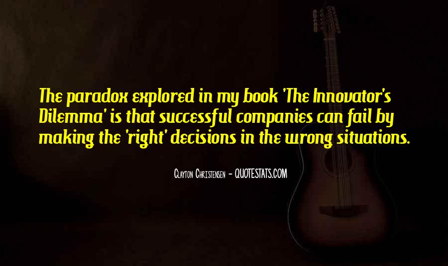 Quotes About Making Wrong Decisions #226457
