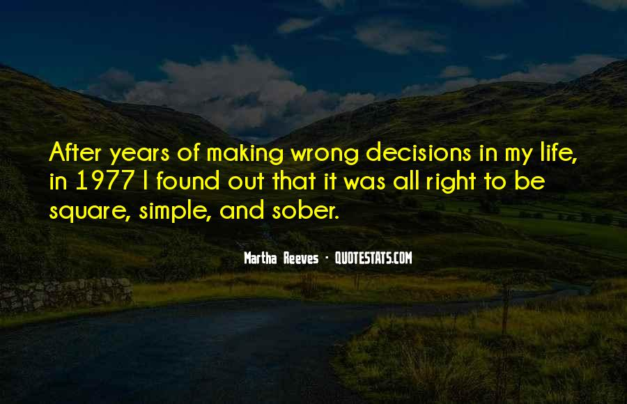 Quotes About Making Wrong Decisions #294545