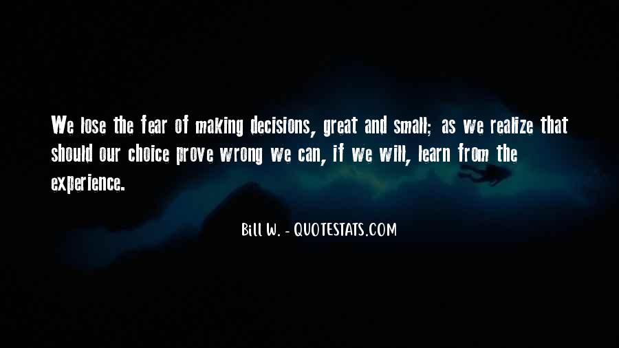 Quotes About Making Wrong Decisions #507068