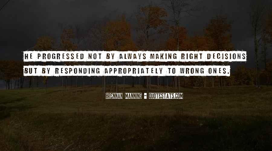 Quotes About Making Wrong Decisions #657496