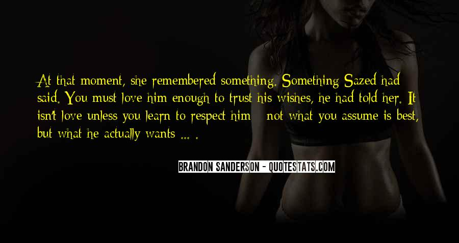 Best Love Respect Quotes #896640