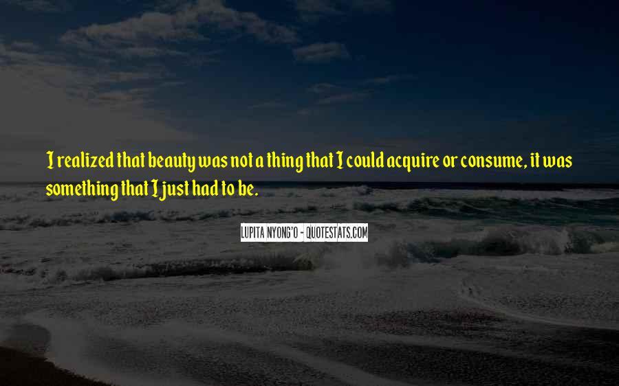 Best Lupita Nyong'o Quotes #341469