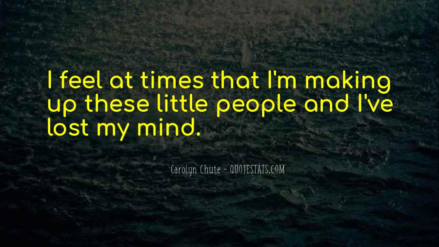 Quotes About Making Up My Mind #1194846