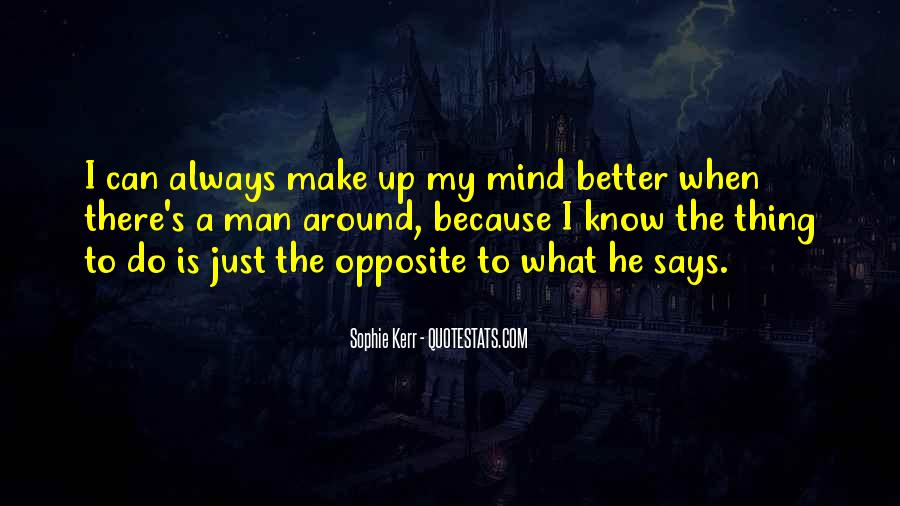 Quotes About Making Up My Mind #990844