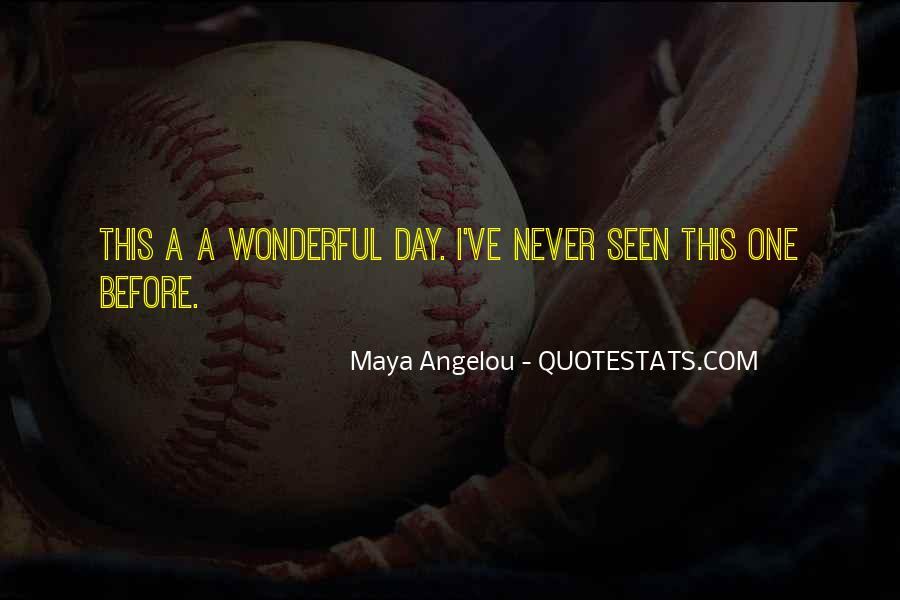 Best Maya Angelou Quotes #12068