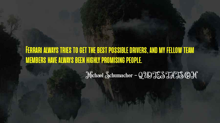Best Michael Schumacher Quotes #1371692