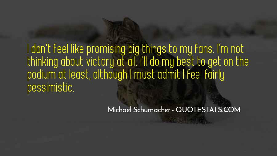 Best Michael Schumacher Quotes #1415730