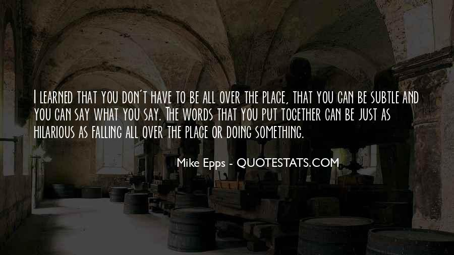 Best Mike Epps Quotes #399411